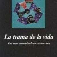 LIBRO: La trama de la vida. Fritjof Capra