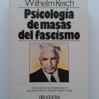 LEER LIBRO: PSICOLOGIA DE MASAS DEL FASCISMO. Wilhelm Reich