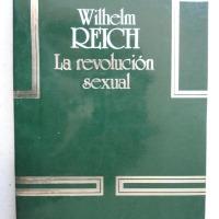 LEER: LA REVOLUCIÓN SEXUAL. WILHELM REICH