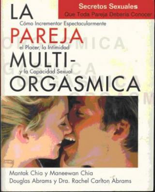 DESCARGAR LIBRO: La pareja multi-orgásmica de Mantak Chia