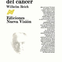 LA BIOPATIA DEL CANCER DE WILHELM REICH