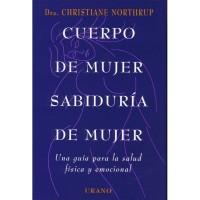 LEER: CUERPO DE MUJER SABIDURIA DE MUJER de  Christiane Northoup