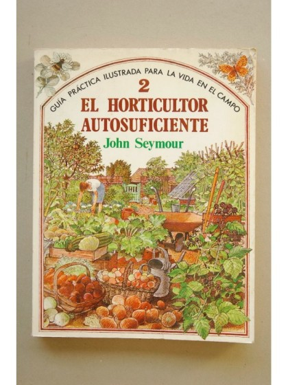 DESCARGAR LIBRO: El Horticultor auto-suficiente