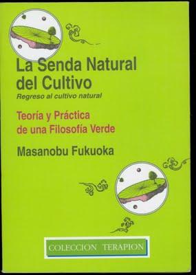 DESCARGAR LIBRO: Senda Natural del Cultivo de Masanobu Fukuoka