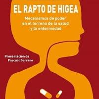 LEER:  El Rapto de Higea, Mecanismos de poder en el terreno de la salud y la enfermedad