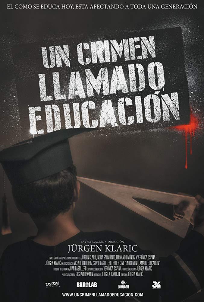 documental: Un crimen llamado educación