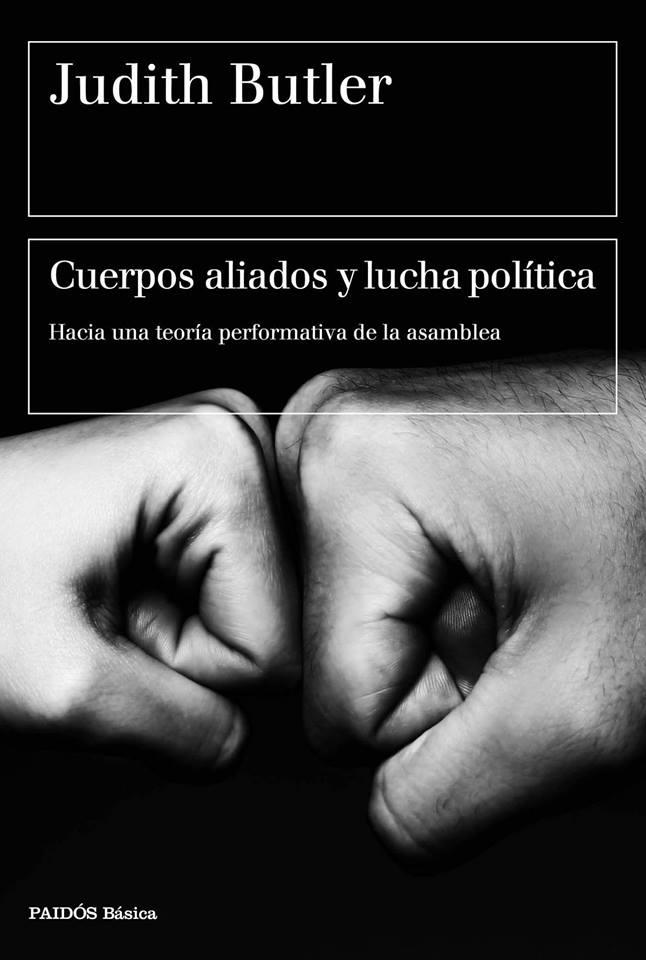 LEER: Cuerpos aliados y lucha política