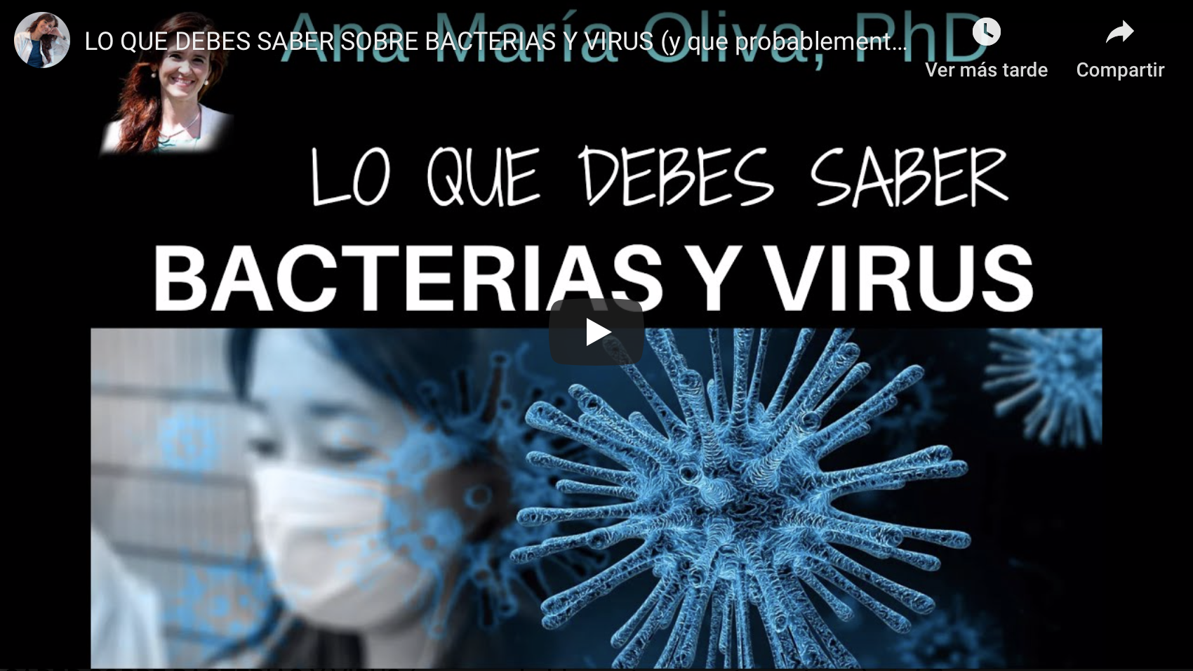 VER VIDEO: LO QUE DEBES SABER SOBRE BACTERIAS Y VIRUS