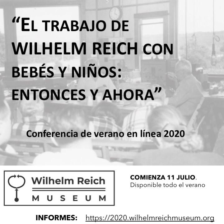 FORMACIÓN: El Wilhelm Reich Infant Trust presenta sus primeras conferencias on line.