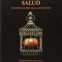 La Sanidad contra la salud un libro de Jesús Garcia Blanca